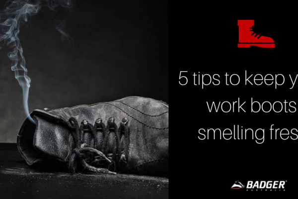 5 tips to keep your work boots from smelling